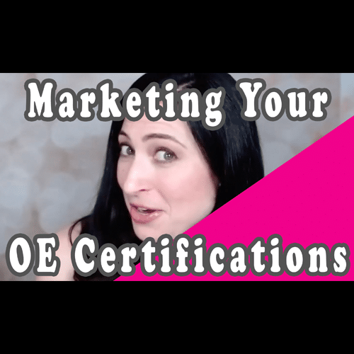 How to Marketing Your OE Certifications